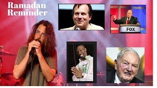 Ramadan in Islam Chris Cornell Celebrity Deaths