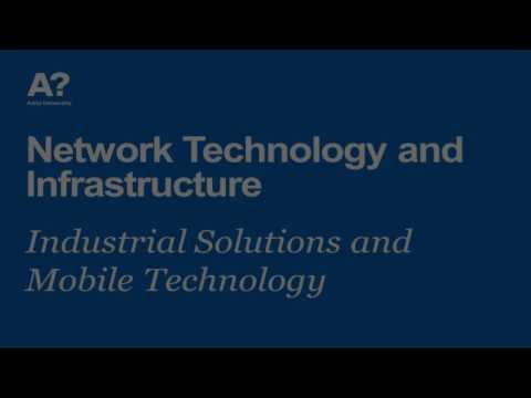 Network Technology and Infrastructure: Industrial Solutions