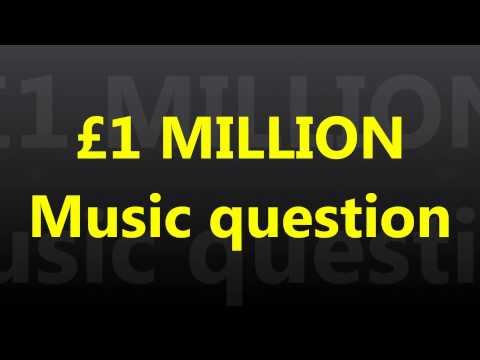 WWTBAM - £1 MILLION : Music question [UK 2007]