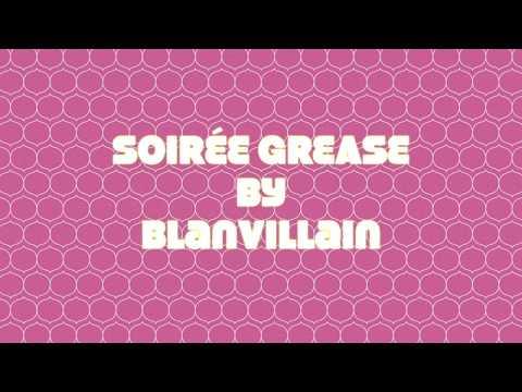 soirée grease by Blanvillain