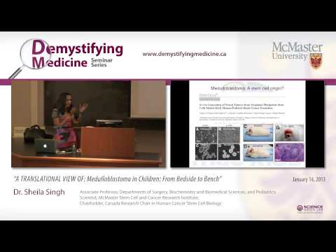 Medulloblastoma in Children: Research Presentation with Dr. Sheila Singh