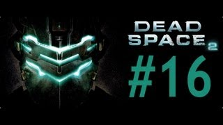Dead Space 2 -Bölüm 16- Tamçözüm / Oynanış (Chapter 8) [HD] Walkthrough