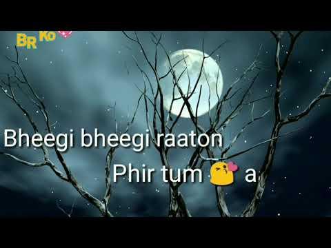 Bheegi bheegi raaton mein female song,Bheegi bheegi raaton mein female whatsapp Status