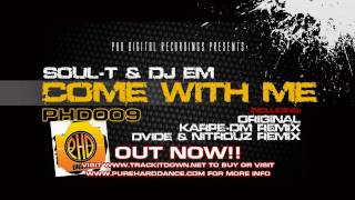 Soul-T + Dj eM - Come With Me + Remixes