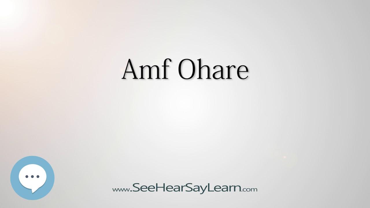 Amf ohare