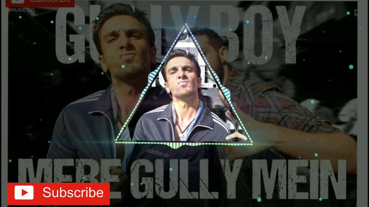 Mare gully main | Gully boy|  DJ Song DJ Rohit