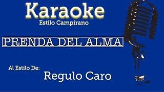 Prenda Del Alma - Karaoke - Regulo Caro