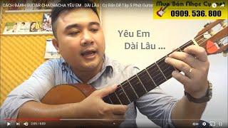 Chachacha Guitar Hướng Dẫn - Yêu Em Dài Lâu