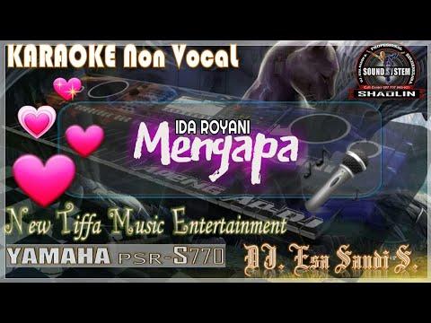 KARAOKE Mengapa-Ida Royani-Yamaha PSR-S770 (Tiffa Music)