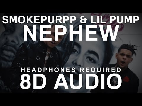 Smokepurpp - Nephew (8D AUDIO) ft. Lil Pump |