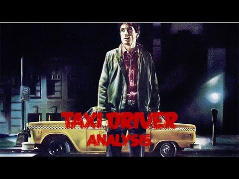 Taxi Driver | ANALYSIS (Part One)