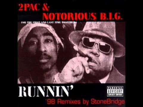 2Pac, Notorious B.I.G. - Runnin' (feat. Stretch) (Stone Radio Version)
