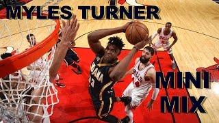Myles Turner Keeps Polishing His Game | Mini-Mix #33