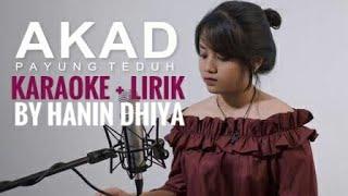 Hanin Dhiya - Akad - Payung Teduh ( Karaoke & Lirik )