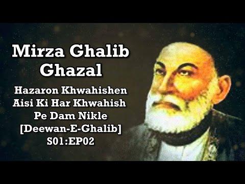 Mirza Ghalib Ghazal - Hazaron Khwahishen Aisi Ki Har Khwahish Pe Dam [Deewan-E-Ghalib] S01:EP02