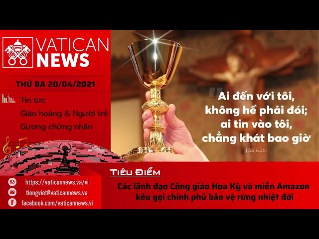 Radio thứ Ba 20/04/2021 - Vatican News Tiếng Việt
