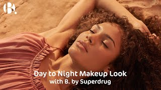 Summer Day to Night with B. By Superdrug