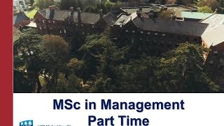 MSc in Management Part time overview of the programme.