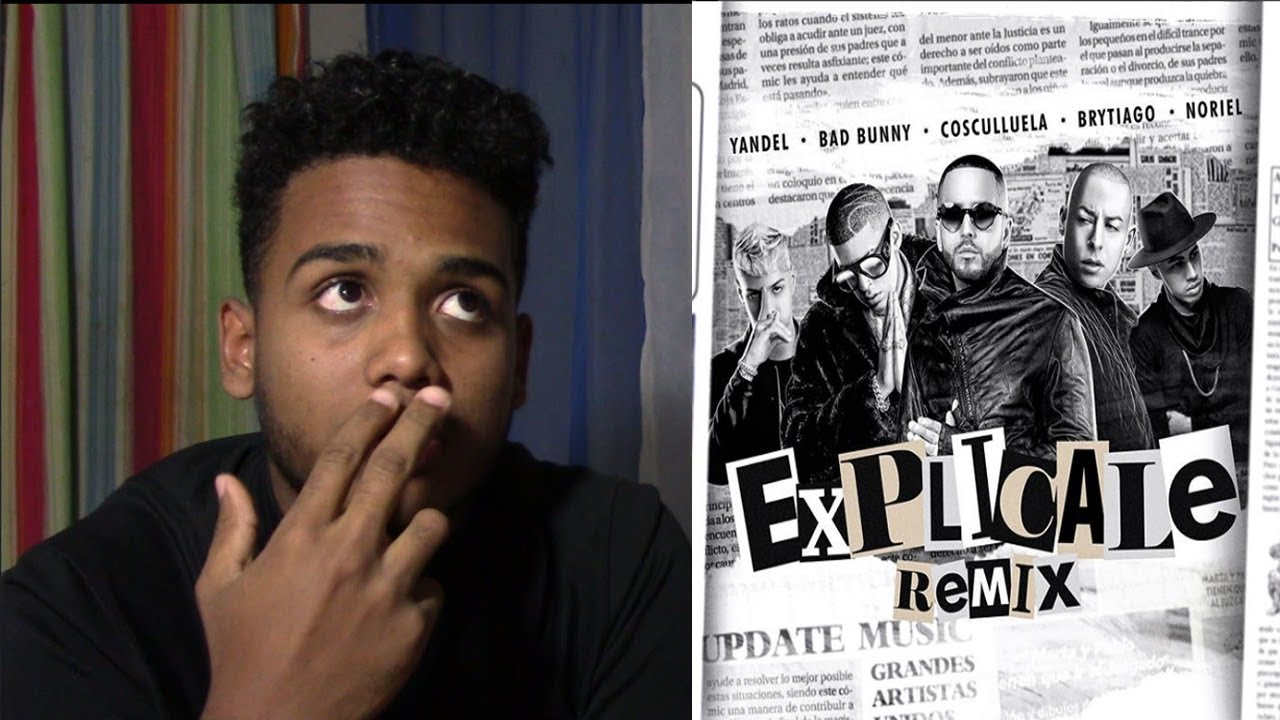 Explícale (Remix - Official Lyric Video) | (VIDEO REACCION) #1