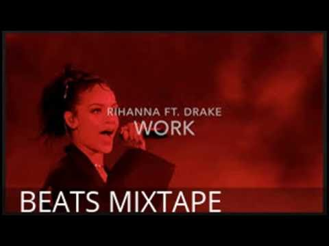 Work RIhanna Ft.Drake (Lyrics) Remix