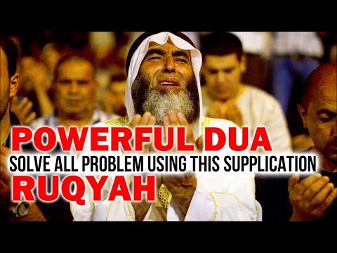 Powerful Supplications For All Problems - Full Ruqyah & Dua Qunoot