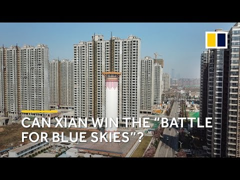 Can a massive air filter clean the skies over Xian, one of China's most polluted cities?