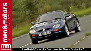 Used MG-F Convertible Overview - Are They A Reliable Car?