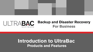 The UltraBac Software Backup and Disaster Recovery Products Webinar