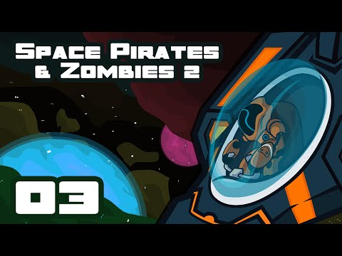 Alternatively: Death Wagon - Let's Play Space Pirates And Zombies 2 - Part 3
