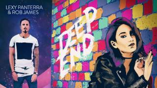 Lexy Panterra & Rob James- Deep End (audio)