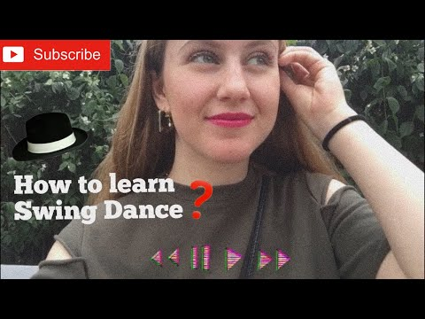 How did I learn Electro Swing Dance?   Tips for Beginners