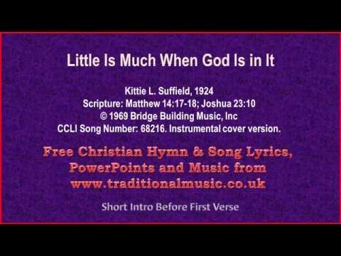Little Is Much When God Is in It - Hymn Lyrics & Music Video