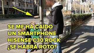 CRASH TEST: El smartphone irrompible: Hisense C30 ROCK