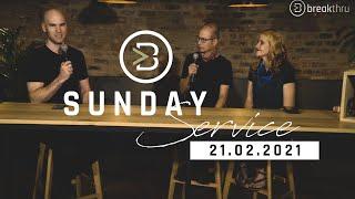 21 February 2021 || Sunday Live Service