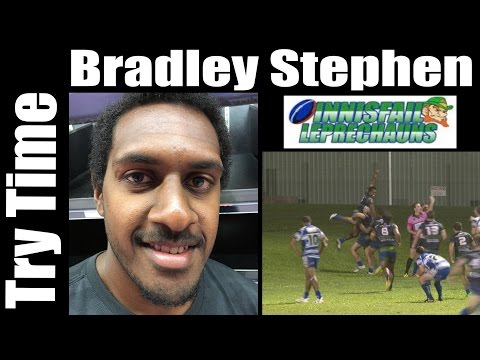 2016 Bradley Stephen Try ~ Innisfail Leprechauns v Cairns Brothers 23-4-16