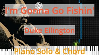 🎹Solo & Chord, I'm Gonna Go Fishin', Duke Ellington, Synthesia Piano