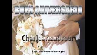 Charles Aznavour -  Buen Aniversario (en español).wmv