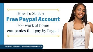 How To Setup a Paypal Account for Instant Work at Home Cash (2017)