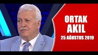 ortak-akl-25-austos-2019