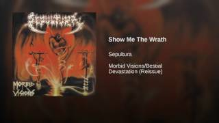 Show Me The Wrath (Reissue)