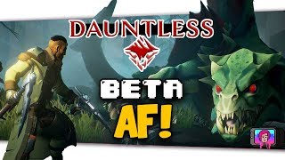 """The Daunting Task Of """"Dauntless"""" Open Beta Launch Thoughts"""