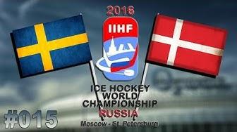 EISHOCKEY WM 2016 #015 - Schweden - Dänemark ★ Let's Play IIHF 2016