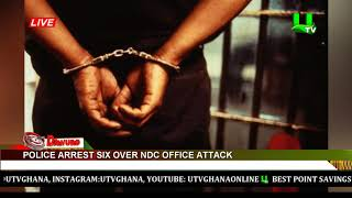 Police arrest six over NDC office attack