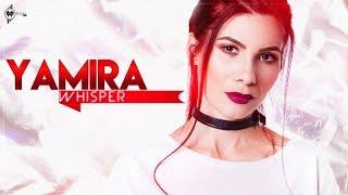 Yamira - Whisper ( Animated Lyric )