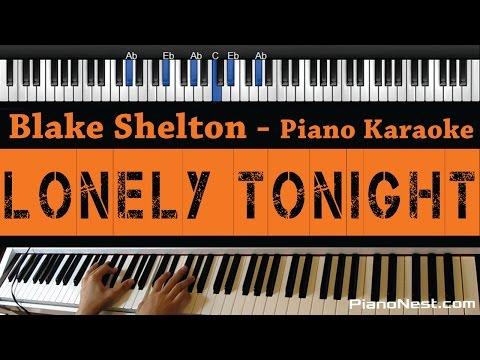 Blake Shelton - Lonely Tonight - Piano Karaoke / Sing Along