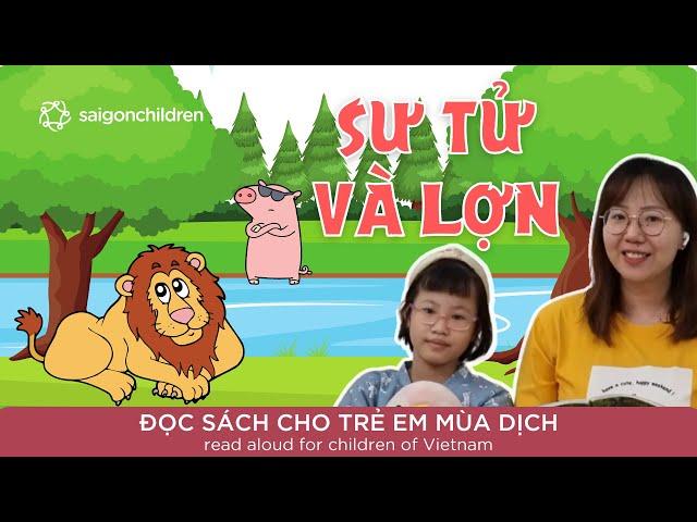 Sư tử và lợn | Đọc sách cho trẻ mùa dịch