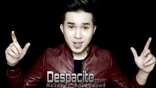 Despacito Cover (Bollywood/Hindi + Malay Version) by Zarol Zarif