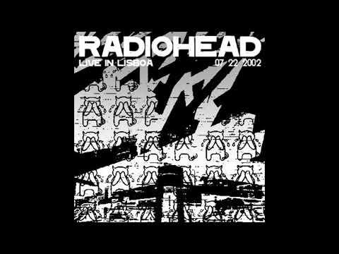 Radiohead - Live at Coliseu dos Recreios, Lisbon (22-07-2002)