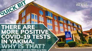 Yakima's COVID-19 Positive Tests Are Higher Than State Average - Why Is That?