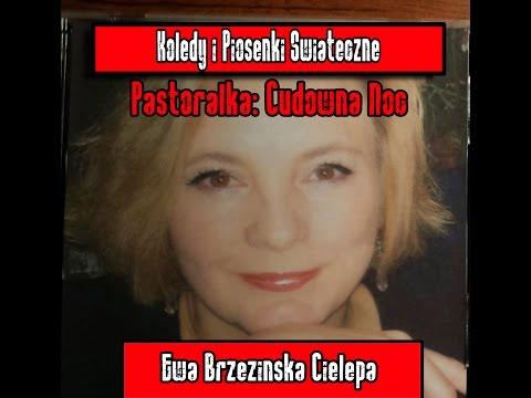 """Pastorałka: """"Cudowna Noc"""" - Ewa Brzezińska - Cielepa"""